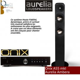 Opus 35 : Onix A55 + Aurelia Ambera